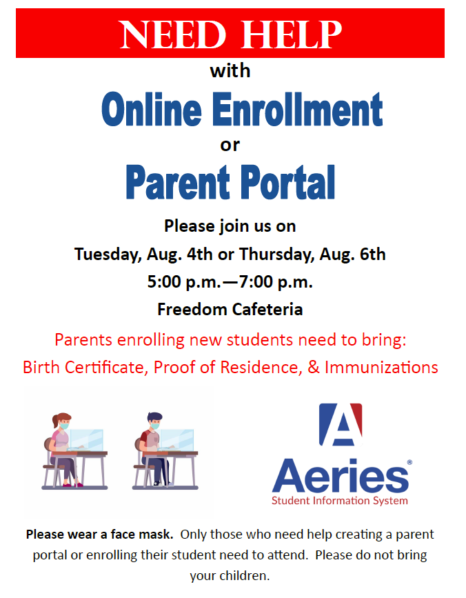 Need Assistance with Online Enrollment? Or Parent Portal?